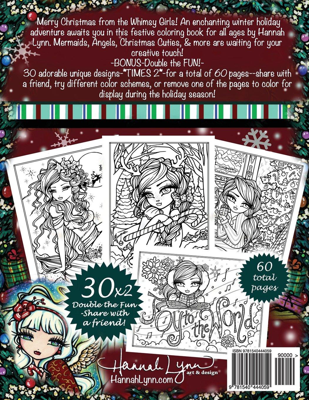 Amazon A Whimsy Girls Christmas Coloring Book Festive Fairies More 9781540444059 Hannah Lynn Books