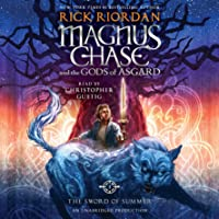 The Sword of Summer: Magnus Chase and the Gods of Asgard, Book One