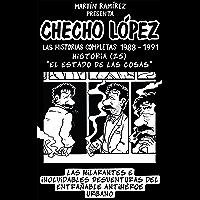 CHECHO LÓPEZ Las Historias Completas 1988 – 1991 Historia 25 El Estado de las Cosas: Las hilarantes e inolvidables…