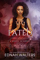 Fated: A Mystic Academy Novella Kindle Edition