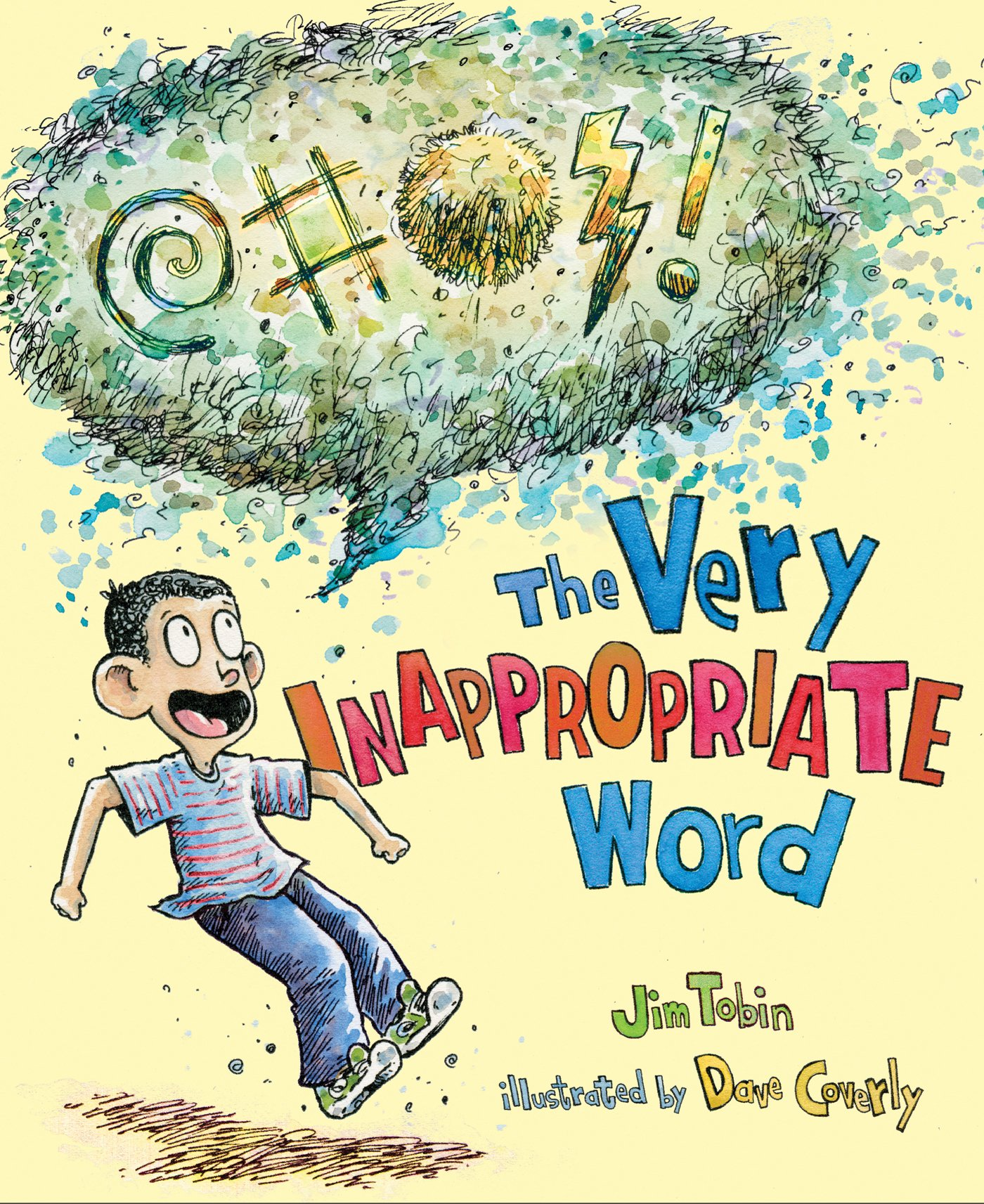 The Very Inappropriate Word: Jim Tobin, Dave Coverly: 9780805094749:  Amazon.com: Books