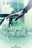 rock - La mia roccia