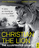 Christian The Lion (Bradt Travel Guides (Travel Literature))