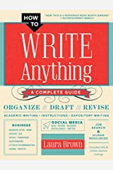 How to Write Anything: A Complete Guide Kindle Edition