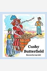 Cushy Butterfield Kindle Edition