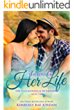 The Love of Her Life: A Christian Romance (The Callaghans & McFaddens Book 3)