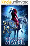 Witch's Reign (Desert Cursed Series Book 1) (English Edition)
