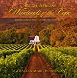 South Africa's Winelands of the Cape: From Cape Point to the Orange River