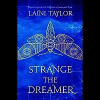 Strange the Dreamer: The enchanting international bestseller (Strange the Dreamer 1) (English Edition)