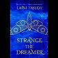 Strange the Dreamer: The enchanting international bestseller (English Edition)
