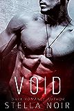 VOID: A Dark Bad Boy Romance