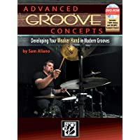 Advanced Groove Concepts: Developing Your Weaker Hand in