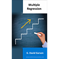 Multiple Regression: 2014 Edition (Statistical Associates Blue Book Series 6) (English Edition)