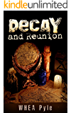 Decay and Reunion (Azazel's Rise Book 1)
