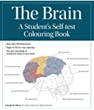 The Brain: A Student's Self-Test Colouring Book