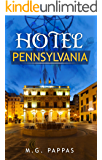 Hotel Pennsylvania: This is the beginning of the Dreamcatcher gang as they get together, go on adventures and learn how to make their dreams come true  (The DreamCatchers Book 1)