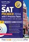 Kaplan New SAT Premier 2016 with 5 Practice Tests: Personalized Feedback + Book + Online + DVD + Mobile