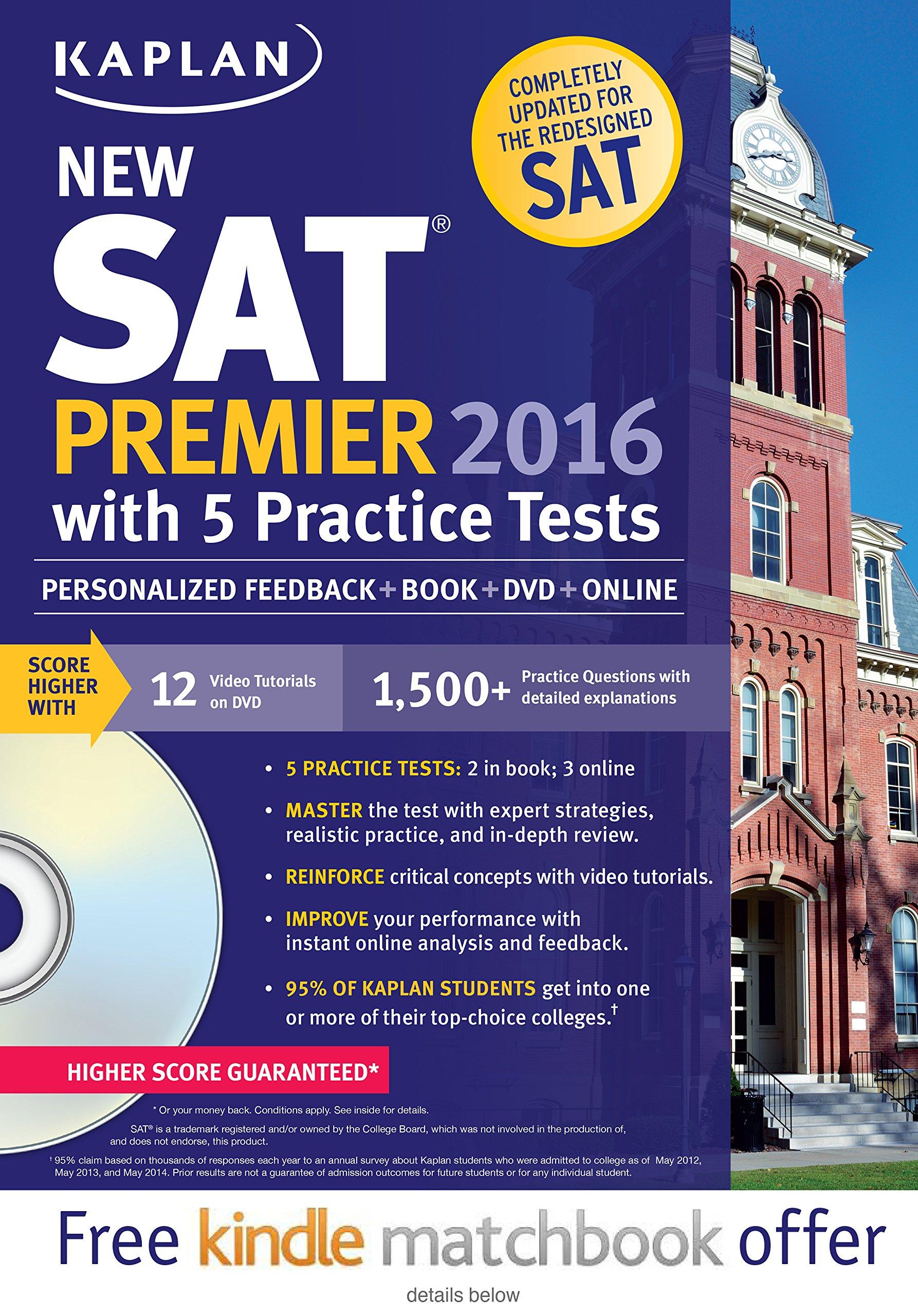 Kaplan New SAT Premier 2016 with 5 Practice Tests: Personalized Feedback +  Book + Online + DVD + Mobile Kaplan Test Prep: Amazon.in: Kaplan: Books