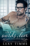 The Words of Love: Steamy Book Boyfriend Romance (Spelling Love Series 3) (English Edition)
