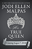 His True Queen (Smoke & Mirrors Duology Book 2)