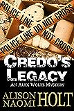 Credo's Legacy (Alex Wolfe Mysteries Book 2)