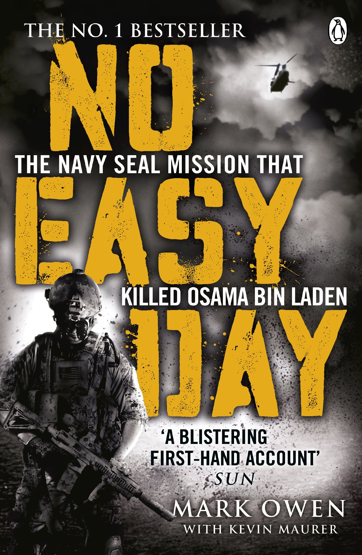 No Easy Day: The Only Firsthand Account Of The Navy Seal Mission That  Killed Osama Bin Laden: Amazon: Mark Owen, Kevin Maurer:  9781405911894: Books