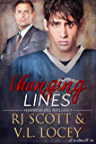 Changing Lines (Harrisburg Railers Hockey Book 1)