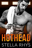 Hothead (Irresistible Book 4) (English