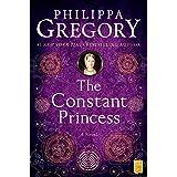 The Constant Princess (The Plantagenet and Tudor Novels)