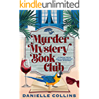 Murder Mystery Book Club (Florida Keys Bed & Breakfast Cozy Mystery 1)