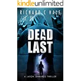 Dead Last (A Jaxon Jennings Detective Mystery Thriller Series Book 8)