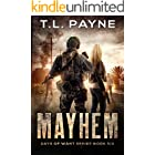 Mayhem: A Post Apocalyptic EMP Survival Thriller (Days of Want Series Book 6)