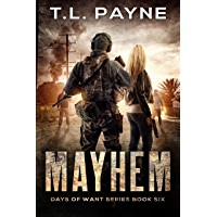 Mayhem: A Post Apocalyptic EMP Survival Thriller (Days of Want Series Book 5)