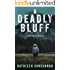 A Deadly Bluff: A Dana Madison Mystery