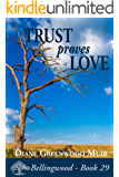Trust Proves Love (Bellingwood Book 29)