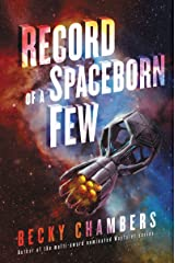 Record of a Spaceborn Few (Wayfarers Book 3) Kindle Edition