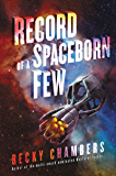 Record of a Spaceborn Few (Wayfarers)