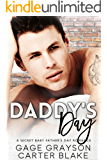 Daddy's Day: A Secret Baby Father's Day Romance