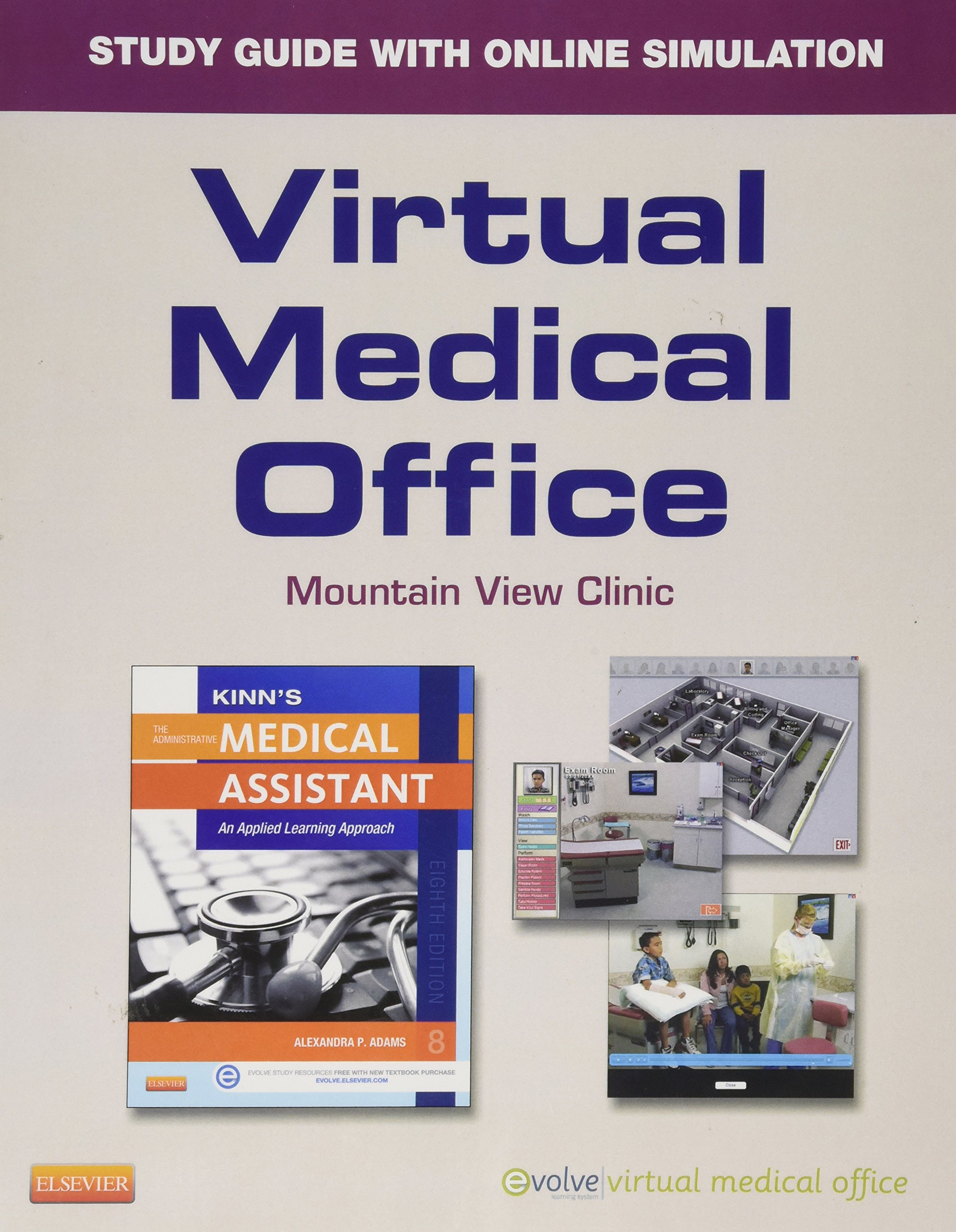 Mountain View Clinic, Virtual Medical Office, STUDY GUIDE, WITH SIMULATION  SOFTWARE (for use with textbook, Bonewit-West: Clinical Procedures for  Medical ...