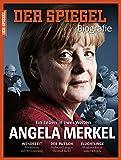 SPIEGEL Biografie 2/2017: Angela Merkel