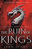 The Ruin of Kings: The Most Anticipated Fantasy Debut of 2019 (A Chorus of Dragons Book 1)