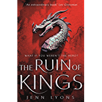 The Ruin of Kings: The Most Anticipated Fantasy Debut of 2019 (A Chorus of Dragons Book 1) (English Edition)