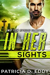 In Her Sights: An Away From Keyboard Romantic Suspense Standalone Kindle Edition