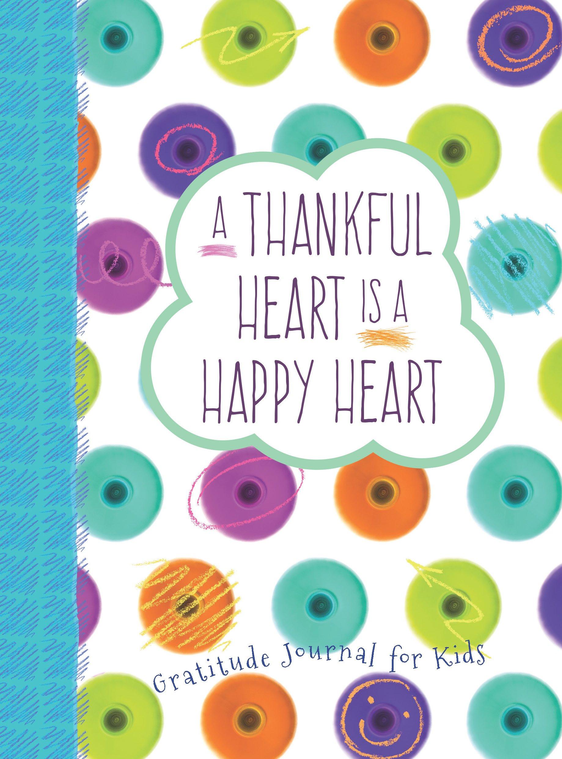 Amazon A Thankful Heart Is A Happy Heart A Gratitude Journal