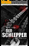 Der Schlepper (Simon Stark Reihe 4)