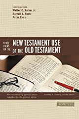 Three Views on the New Testament Use of the Old Testament (Counterpoints: Bible and Theology) Paperback