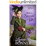 Not a Sparrow Falls: A Christian Historical Western Romance (Wyldhaven Book 1)