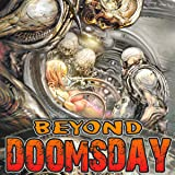 Beyond Doomsday (Issues) (2 Book Series)