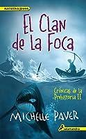 El Clan De La Foca: Crónicas De La Prehistoria