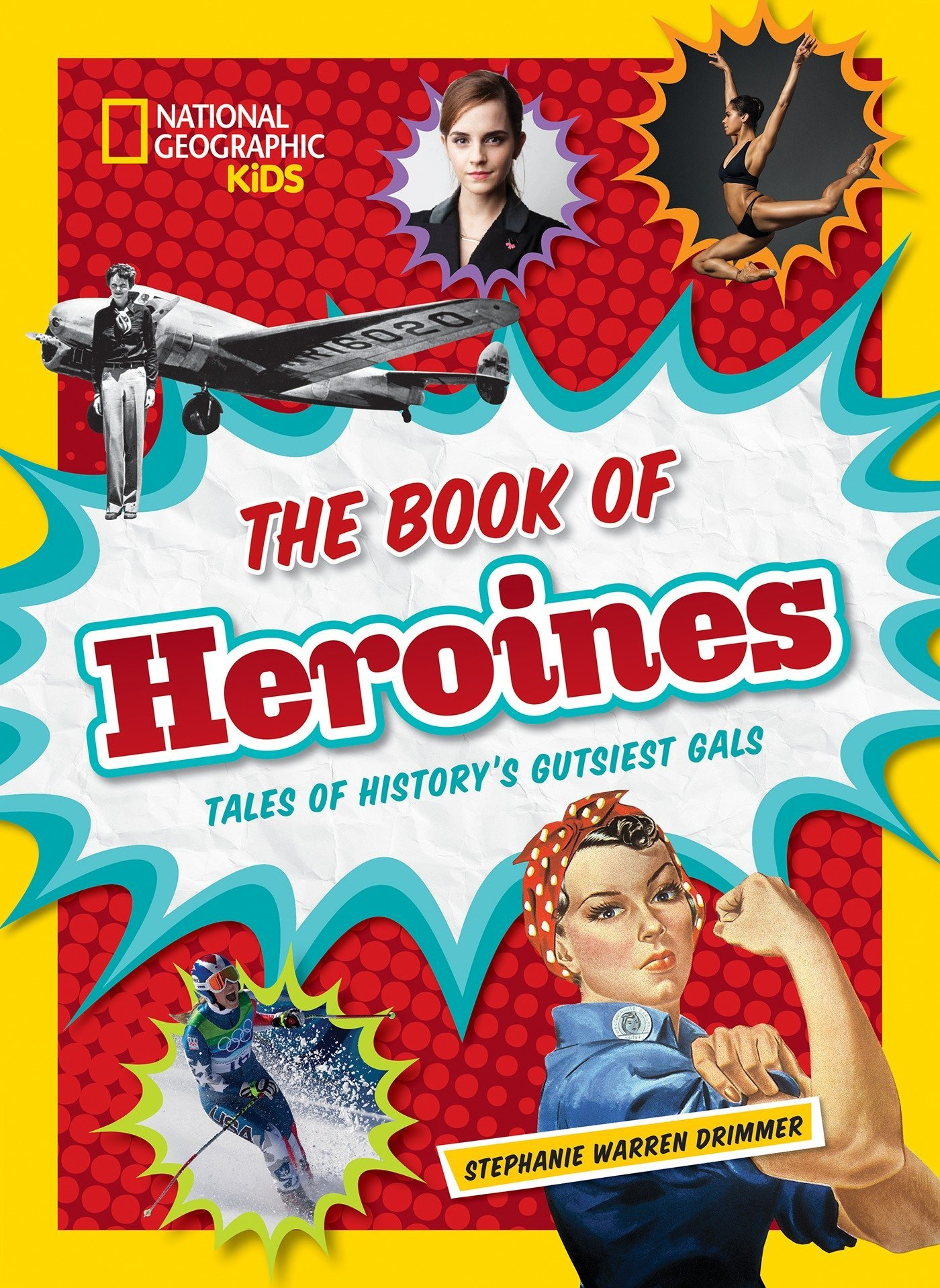 Read Online The Book of Heroines: Tales of History's Gutsiest Gals pdf